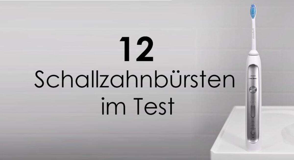 12 Schallzahnbürsten im Test