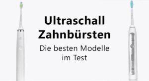 ultraschallzahnbürsten im test featured