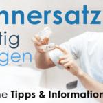 """Zahnprothesen – Die """"Dritten"""" richtig pflegen"""