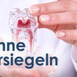So wirksam ist eine Zahnversiegelung
