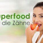 Superfood für die Zähne – Diese 10 Lebensmittel sorgen für ein strahlendes Lächeln