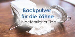 backpulver zähne