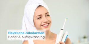 Halter für elektrische Zahnbürsten