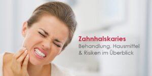 Zahnhalskaries